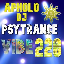 Sequência de PsyTrance VIBE 220 -By ApholoDJ- 19-09-2021