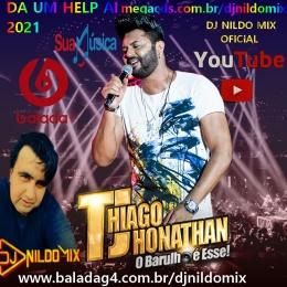 TJ THIAGO JHONATHAN DJ NILDO MIX DA UM HELP AI 2021