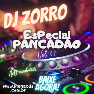 #Retro DJ Zorro CD- Especial Pancadão Vol 1