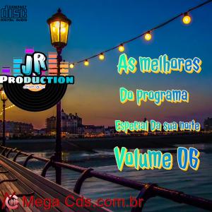 AS MELHORES DO PROGRAMA ESPECIAL DA SUA NOITE VOLUME-06 BY JR PRODUCTION