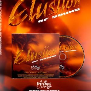 CD FUNK (2021) - ELUSIION OF SOUND - DJ MATHEUS CAMARGO