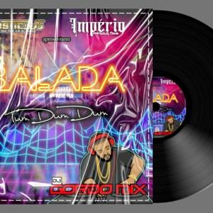 ESPECIAL NA BALADA Dj Gordo Mix