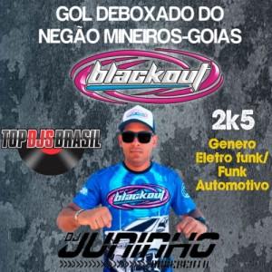 GOL DEBOXADO DO NEGÃO-MINEIROS GOIAS ELETRO FUNK E FUNK AUTOMOTIVO DJ JUNINHO ARREBENTA 2021