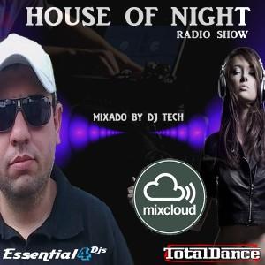 HOUSE OF NIGHT RADIO SHOW EP 381 MIXADO POR DJ TECH