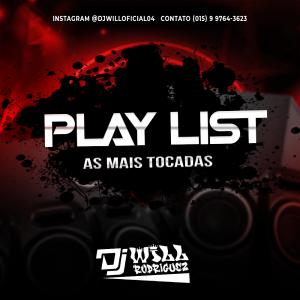 PlayList As Mais Tocadas 2021 (DjWill Apiai-Sp)