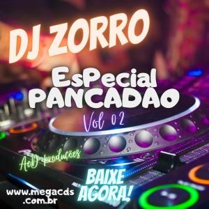 #Retro DJ Zorro CD- Especial Pancadão Vol 2