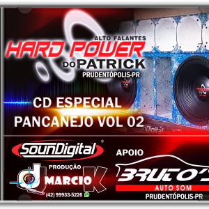 Alto falantes Hard Power do Patrick, Prudentopolis-PR - Especial Pancanejo Vol 02 - Dj Márcio K
