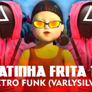 BATATINHA FRITA 1 2 3 ELETRO FUNK