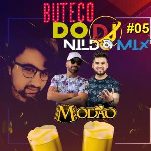 BUTECO DO DJ NILDO MIX GRUPO MODÃO 05