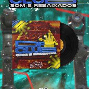 CD DF Club Som & Rebaixados - Agosto 2k21