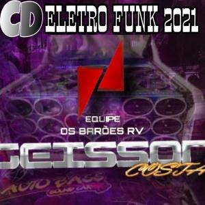 CD EQUIPE OS BARÕES RV BY DJ GEISSON COSTA