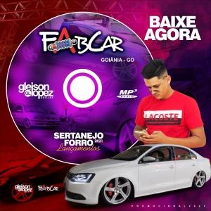 CD FABCAR SERTANEJO - FORRÓ - 2021 DJ GLEISON LOPEZ