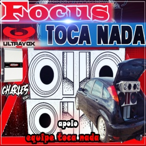 CD FOCOS TOCA NADA E EQUPE TOCA NADA