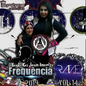 CD-FREQUENCIA-RAVE-VOL-14-((DJJI))-DJ-JEAN-INFINITY-2019-IMPERIO-PRODUÇOES