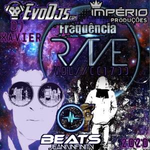 CD((FREQUÊNCIA-RAVE((VOL-17))((DJJI))-DJ-JEAN-INFINITY-(E)-DJ-XAVIER-2020((IP))