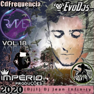 CD((FREQUÊNCIA-RAVE((VOL-18))((DJJI))-DJ-JEAN-INFINITY-2020((IP))-EVODJS.COM