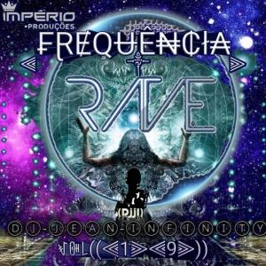 CD((FREQUÊNCIA-RAVE((VOL-19))((DJJI))djji-dj-jean-imfinity.webnode.com-2020((IP))