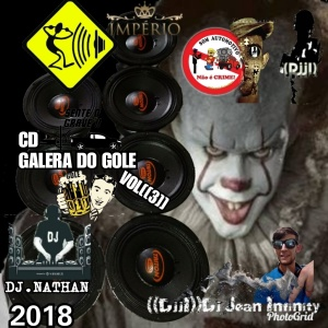 CD GALERA DO GOLE VOL ((3))-DJ JEAN INFINITY((DJJI))-DJ NATHAN-2018