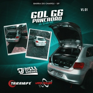 CD GOl G6 Pancadão Do Gabriel Vl 01 - Dj Will Rodriguez
