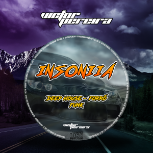 CD Insoniia for Sound 2021 Vol.6 - Deep House, Forró & Funk - Victor Pereira