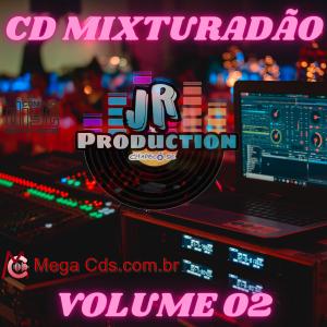 CD Mixturadão volume- 02 BY JR PRODUCTIONS