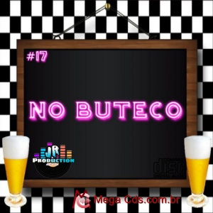 CD  NO BUTECO VOLUME-17-BY JR PRODUCTIONS
