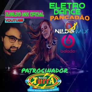 Eletro Dance Pancadão Automotivo 2022 Remix Dj Nildo Mix