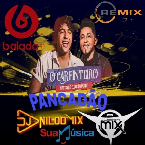 ELIAS MONKBEL E NATTAN O CARPINTEIRO REMIX PANCADÃO DJ NILDO MIX FT DJ CLEBER MIX