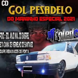 Gol Pesadelol Do Maninho Especial 2021????