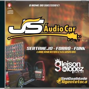 JS AUDIO CAR - EXCLUSIVAS ABRIL - Gleison Lopez DJ