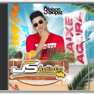 JS AUDIO CAR - PAGODÃO - Gleison Lopez