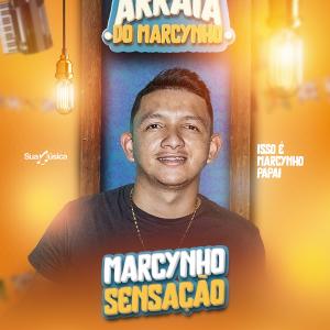 MARCYNHO SENSAÇÃO - CLEYTON MAIA CDs 2021