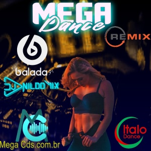 MEGA DANCE REMIX DJ NILDO MIX