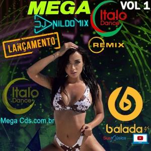 MEGA ITALO DANCE DJ NILDO MIX VOL 01