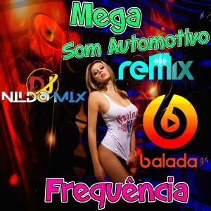 Mega Som Automotivo Pancadão Frequência Remix Som 2022 Dj Nildo Mix