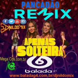 NAIARA AZEVEDO FEAT SOLANGE ALMEIDA FEAT  DJ NILDO MIX APENAS SOLTEIRA REMIX PANCADÃO 2021