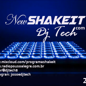 NEW SHAKE IT BY DJ TECH  EDIÇÃO 153