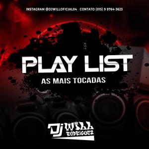 PlayList As Mais Tocadas 2021 (DjWill Apiai-Sp)