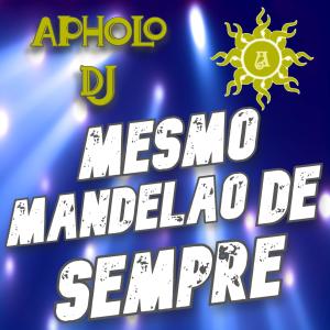 Sequência de Funk MESMO MANDELÃO DE SEMPRE (By Apholo DJ) - 15-03-2021