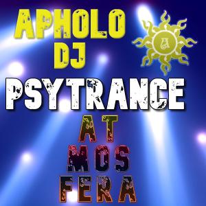 Sequência de PsyTrance ATMOSFERA -By ApholoDJ- 04-10-2021