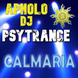Sequência de PsyTrance CALMARIA -By ApholoDJ- 16-10-2021