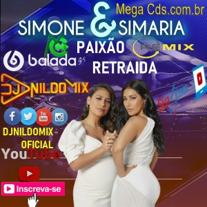 SIMONE E SIMARIA DJ NILDO MIX PAIXÃO RETRAIDA REMIX 2021