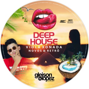 VIOLA XONADA ESPECIAL DEEP-HOUSE - Gleison Lopez