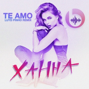 Xahha - Te Amo ( Luyd Pinho Remix ) Extended