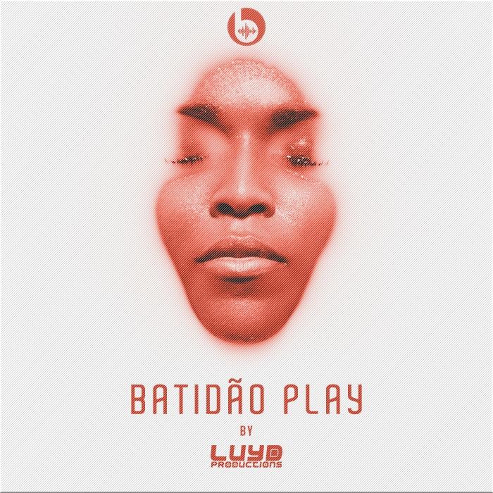 CD BATIDÃO PLAY VOL.01 BY DJ LUYD PRODUCTIONS