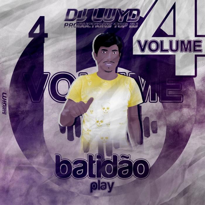 CD BATIDÃO PLAY VOL.04 BY DJ LUYD PRODUCTIONS