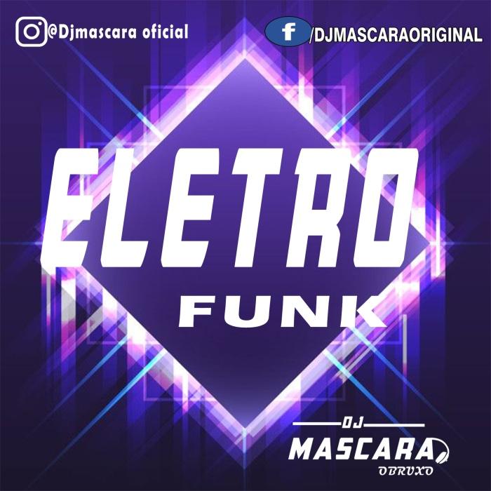 CD ELETROFUNK 2021_DJMASCARA