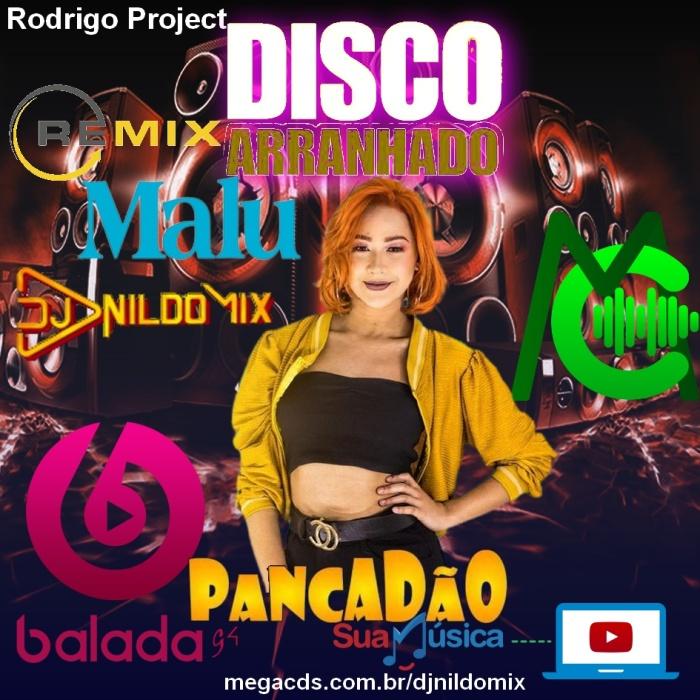 MALU DISCO ARRANHADO DANCE COMERCIAL PANCADÃO DJ NILDO MIX