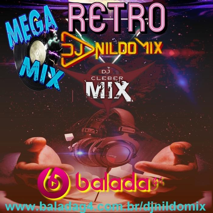 MEGA MIX RETRO DJ NILDO MIX 2021