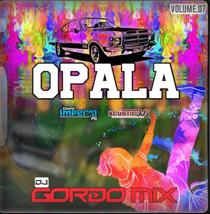 Opala Vol7 Dj Gordo Mix